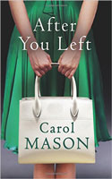 After You Left by Carol Mason