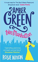 Amber Green Takes Manhattan by Rosie Nixon