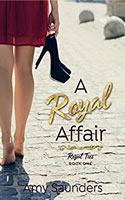 A Royal Affair by Amy Saunders
