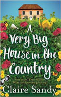 A Very Big House in the Country � Claire Sandy
