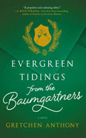 'Evergreen Tidings from the Baumgartners - Gretchen Anthony