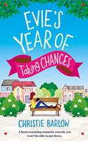 Evie�s Year of Taking Chances � Christie Barlow