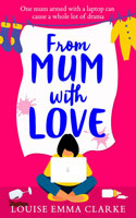 From Mum With Love by  Louise Emma Clarke