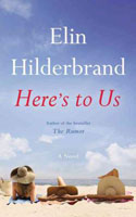Here's to Us - Elin Hilderbrand