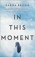 In This Moment by Karma Brown