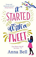 It Started With a Tweet   - Anna Bell