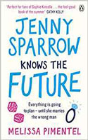 Jenny Sparrow Knows the Future - Melissa Pimentel