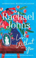 Lost Without You - Rachael Johns