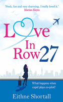Love in Row 27 -  Eithne Shortall