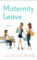 Maternity Leave - Julie Halpern