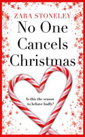 No One Cancels Christmas Ð Zara Stoneley