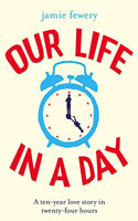Our Life in a Day � Jamie Fewery