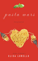 Pasta Wars by Elisa Lorello