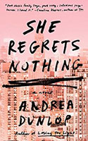 She Regrets Nothing � Andrea Dunlop