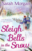 Sleigh Bells In The Snow � Sarah Morgan