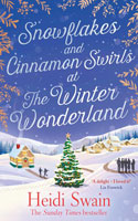 Snowflakes and Cinnamon Swirls at the Winter Wonderland Ð Heidi Swain