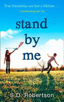 Stand by Me  - S.D. Robertson