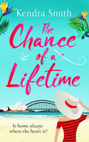 'The Chance of a Lifetime by Kendra Smith