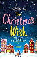 The Christmas Wish - Tilly Tennant