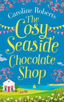 The Cosy Seaside Chocolate Shop Ð Caroline Roberts
