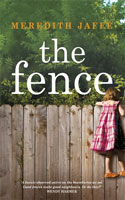 The Fence by Meredith Jaffe