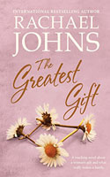 The Greatest Gift - Rachael Johns