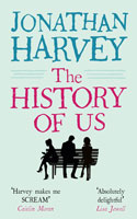 The History of Us by Jonathan Harvey