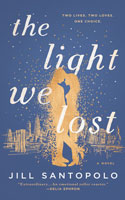 The Light We Lost � Jill Santopolo