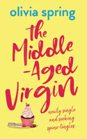 The Middle-Aged Virgin - Olivia Spring
