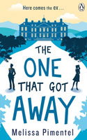 The One That Got Away by Melissa Pimentel
