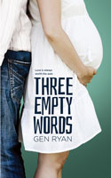 Three Empty Words - Gen Ryan